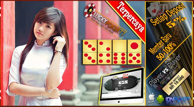 Tempat Bermain Judi Poker Online Teraman Di Seluruh Indonesia