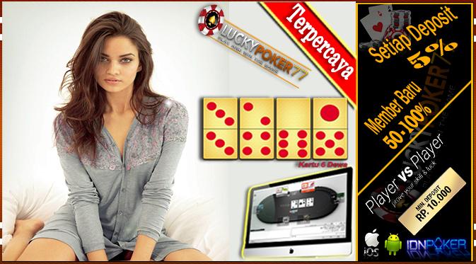 Situs Judi Poker – Daftar Judi Poker Online Terpercaya