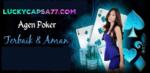 Agen Poker Terbaik Di Indonesia LuckyCapsa77