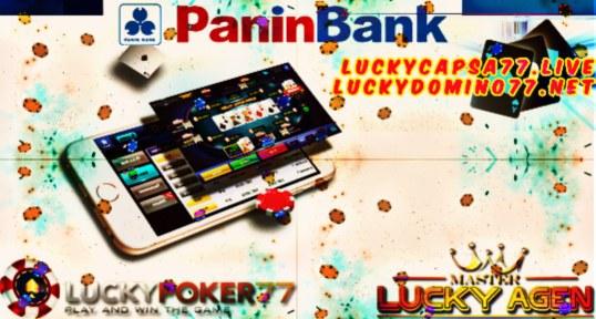 Agen Poker Online Dengan Bank Panin